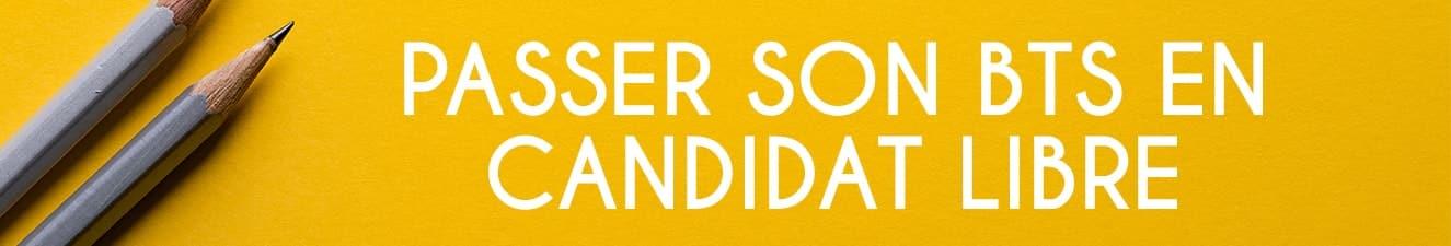 des informations pour passer le bts en candidat libre
