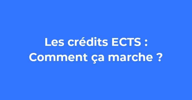 Crédits ECTS : qu'est-ce que c'est ?